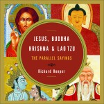 What Do Jesus, Buddha, Krishna & Lao Tzu Have in Common? A Q&A with Richard Hooper