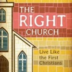 The Right Church: A Book Review