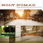 Following Jesus, Warts and All: A Review of Holy Nomad