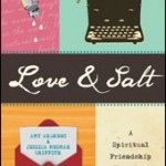 Love & Salt: A Q&A with Amy Andrews and Jessica Mesman Griffith
