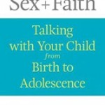 Talking 'Bout Sex … and Faith: A Q&A with Kate Ott