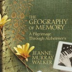 Laying My Grief to Rest: A Review of The Geography of Memory