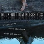 Rock-Bottom Blessings: A Review