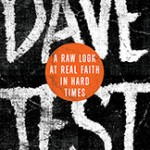 "Speaking the Truth for Love: Reflections on ""The Dave Test"""