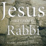"The Historical Jesus and Rabbi David Zaslow's ""Jesus: First-Century Rabbi"": A Review"