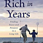 Rich in Years: A Book Review