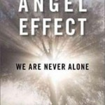 "Welcoming the Presence: A Review of John Geiger's ""The Angel Effect"""