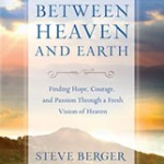 Between Heaven and Earth: A Review