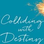 BC_CollidingwithDestiny_1
