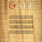 "Advent as Sensation and Immersion: A Review of ""Taste & See"""