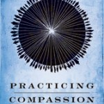 Frank Rogers' Practicing Compassion: A Book Review