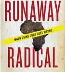 Runaway Radical: On Spiritual Abuse and Telling the Truth