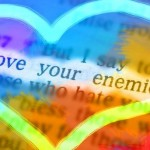"""Love Your Enemies"": Expanding Our Hearts Through Compassion"