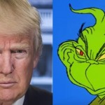 Why Donald Trump Is Like the Grinch. And That's a Good Thing.
