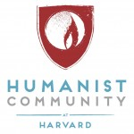 The Humanist Community at Harvard – Sharing Our Vision, Everywhere