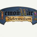 """Back """"DemonWars: Reformation"""" on Kickstarter!"""