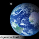 Who Speaks for Earth