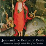 Levering: Jesus and the Demise of Death