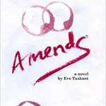 """Amends"": A Novel Hilarious, True, and Masterful"