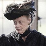The Dowager Countess does not approve of your parenting.