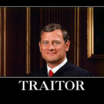 Chief Justice John Roberts doing his best Judas impression