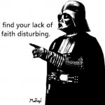 Sowing Seeds of Doubt, Darth Vader Is Not Impressed…