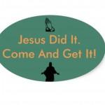 jesus did it bumper