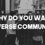 Why Do You Want a Diverse Community?
