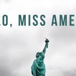 Hello, Miss America
