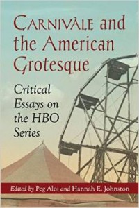 Carnivale and the American Grotesque