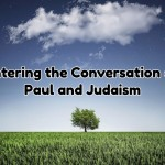 Entering the Conversation on Paul and Judaism (Podcast Episodes)