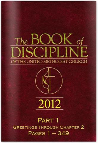 Book of Discipline 2012 part 1_med