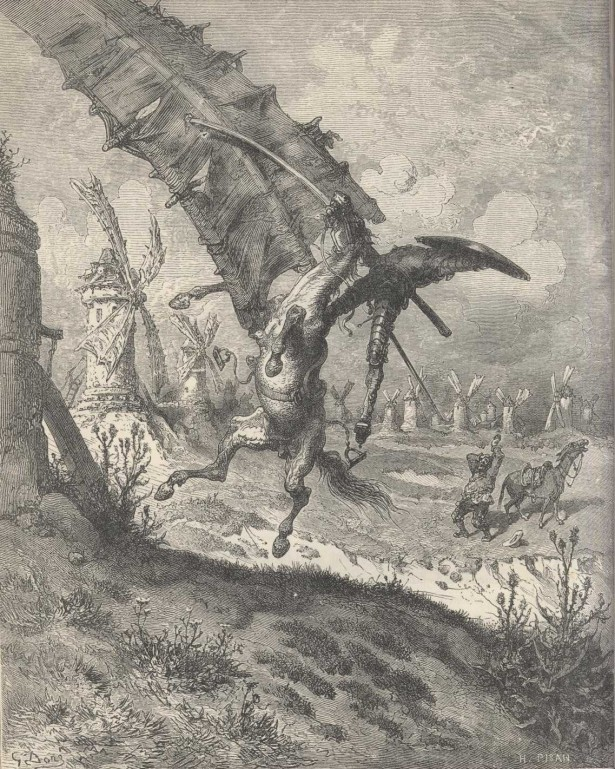 Don Quixote's windmill, the idealist's dream