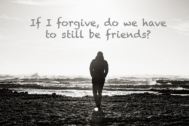 What will it cost me to forgive?