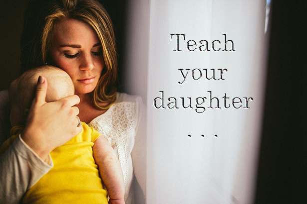 teach your daughter