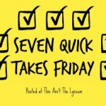 7 QT's The 40th Friday of Lent
