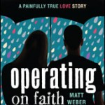 Book Review: Operating on Faithby Matt Weber