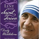 Book Review: Lent with Saint Teresa of Calcutta
