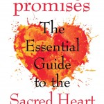 Book Review- Healing Promises: The Essential Guide to the Sacred Heart