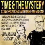 Conversations With Jeannie & Jim Gaffigan: J & J Gaffigan-A Family Company