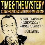 Conversations With Tom Shillue: The Comedian With A Slow Punch