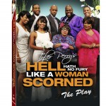 Clip: Tyler Perry's 'Hell Hath No Fury Like a Woman Scorned' Play