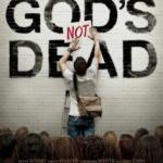 """A Brief Digression:  """"God's Not Dead"""" and the Teflon Psyche of its Creators"""