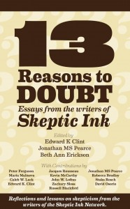 13 Reasons to Doubt - Edward K Clint, Jonathan MS Pearce, Beth Ann Erickson