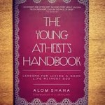 Alom Shaha – On The Kindness Of Strangers And The Young Atheist's Handbook For Schools #SSAWeek