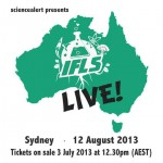 IFLSLive for ScienceWeek Australia! Tickets On Sale, Wednesday 3rd July
