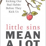 "Elizabeth Scalia's Latest Book: ""Little Sins Mean A Lot"""