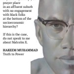 The Connected Ministries of Malcolm and Farrakhan!