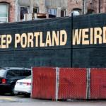 121002 CP Keep Portland Weird, Not Wary