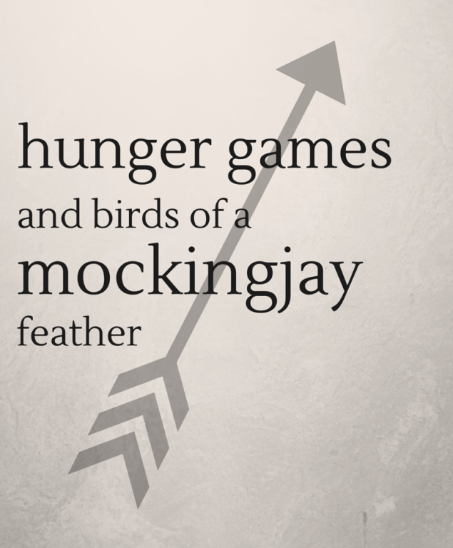 Hunger Games And Birds Of A Mockingjay Feather Paul Louis Metzger